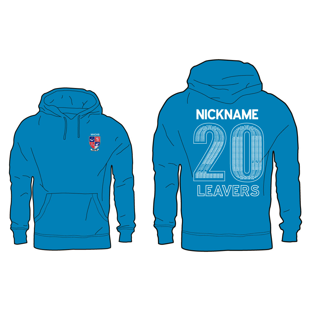 MHCHS Leavers Hoodie with Nickname 1